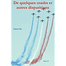 De quelques crashs et autres disparitions (French Edition)