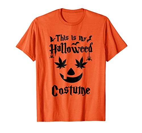 This is my Halloweed costume Funny Halloween Weed T-shirt