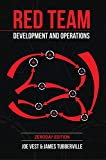 Red Team Development and Operations: A practical guide