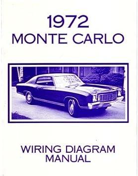1972 Chevrolet Monte Carlo Electrical Wiring Diagrams Schematics Mechanic Book Automotive Amazon Com