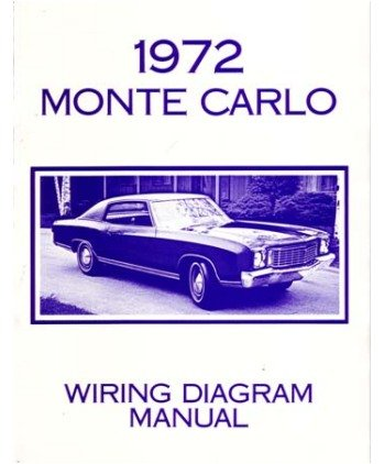 amazon com 1972 chevrolet monte carlo electrical wiring diagramsimage unavailable image not available for color 1972 chevrolet monte carlo electrical wiring diagrams