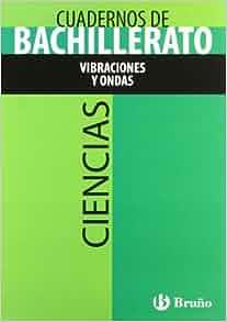 Amazon.com: Cuaderno de ciencias Bachillerato Vibraciones