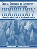 Sociology : Changing Societies Diverse World: Country Supplement, Grant and Hammers, Corie Farr, 0205327826