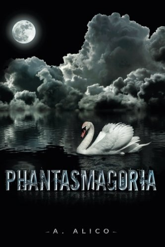 Book: Phantasmagoria by A. Alico