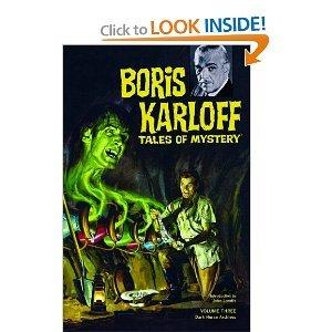 Paul S. Newman, Dick Wood,Others, Joe Certa, Bob Jenney,Angelo Torres'sBoris Karloff Tales of Mystery Archives Volume 3 [Hardcover](2010)