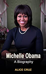 Michelle Obama: A Biography (English Edition)