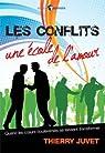 Les Conflits, une Ecole de l'Amour par Juvet