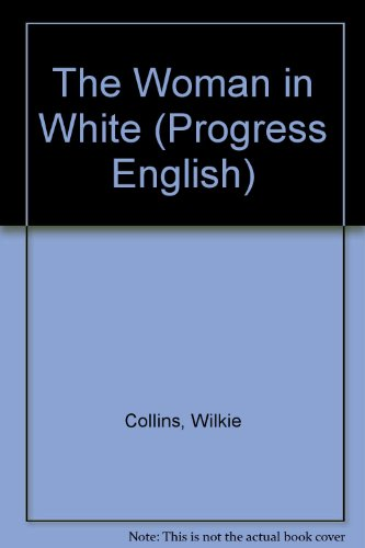 The Woman in White (Progress English) from Brand: Oxford University Press, Incorporated