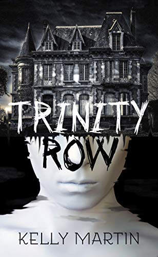 Trinity Row by [Martin, Kelly]