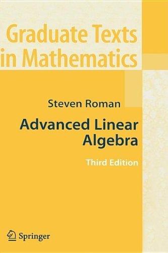 Advanced Linear Algebra Graduate Texts In Mathematics Book 135 Corrected Roman Steven Amazon Com