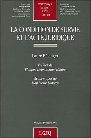 En ligne La condition de survie et l'acte juridique epub, pdf