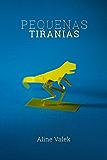 Pequenas Tiranias