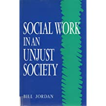 Social Work in an Unjust Society