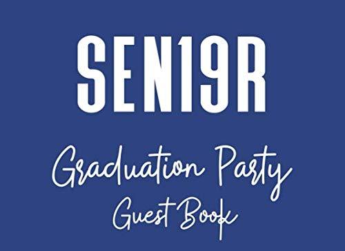 Sen19r Graduation Party Guest Book: A Keepsake Book For 2019 High School Graduates]()