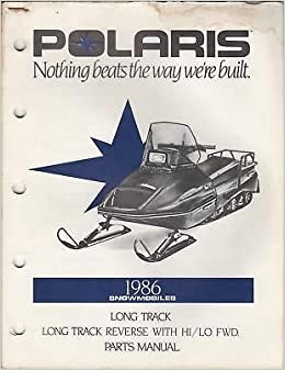 1986 POLARIS SNOWMOBILE LONG TRACK PARTS MANUAL: Manufacturer