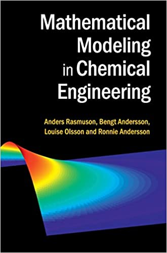 Amazon mathematical modeling in chemical engineering amazon mathematical modeling in chemical engineering 9781107049697 anders rasmuson bengt andersson louise olsson ronnie andersson books fandeluxe Images