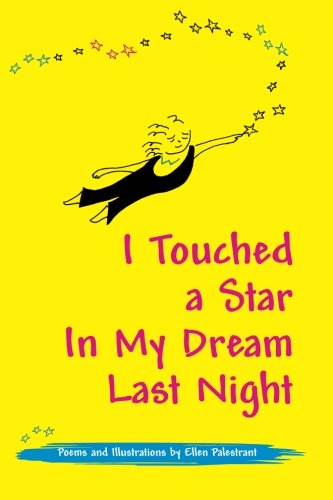 I Touched a Star In My Dream Last Night by epCreative Enterprises