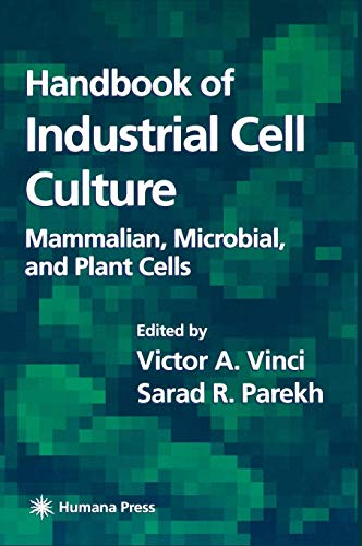 Handbook of Industrial Cell Culture: Mammalian, Microbial, and Plant Cells