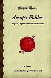 Aesop's Fables: Complete, Original Translation from Greek (Forgotten Books)