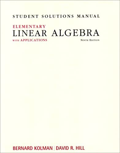 student solutions manual for elementary linear algebra with rh amazon com Howard Anton Elementary Linear Algebra Elementary Linear Algebra Applications Version
