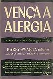capa de Vença a Alergia - o Que é e o Que Fazer Contra Ela