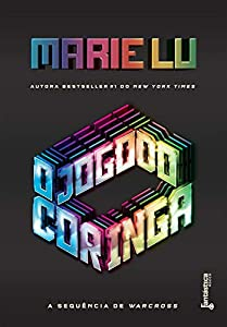 O jogo do coringa (Warcross Livro 2)