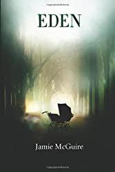 Eden: 3 by McGuire, Jamie (2012) Paperback