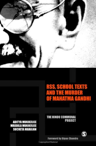 RSS, School Texts and the Murder of Mahatma Gandhi: The Hindu Communal Project (Response Books)
