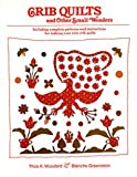 Crib Quilts, Thomas K. Woodard and Blanche Greenstein, 0525205659