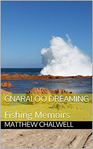 Pdf Outdoors Gnaraloo Dreaming: Fishing Memoirs