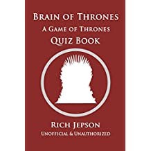 Brain Of Thrones: A Game Of Thrones Quiz Book