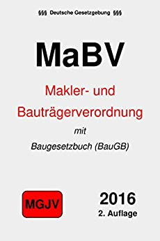 makler und bautr gerverordnung mabv mit baugesetzbuch baugb german edition ebook. Black Bedroom Furniture Sets. Home Design Ideas