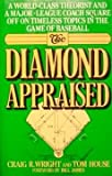 The Diamond Appraised, Craig Wright and Tom House, 0671677691