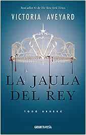 La Jaula del Rey: Todo Arderá La reina roja/ Red Queen