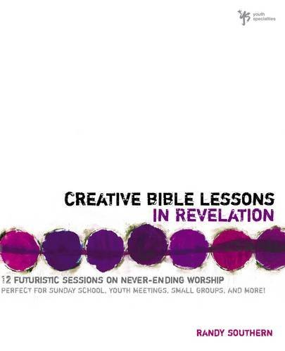 Workbook bible studies for kids worksheets : Creative Bible Lessons in Revelation: 12 Futuristic Sessions on ...