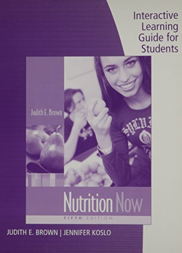 Nutrition Now: Interactive Learning Guide