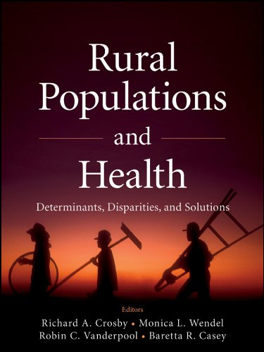 Download Rural Populations and Health: Determinants, Disparities, and Solutions Pdf