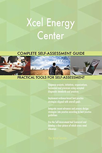 (Xcel Energy Center Toolkit: best-practice templates, step-by-step work plans and maturity diagnostics)