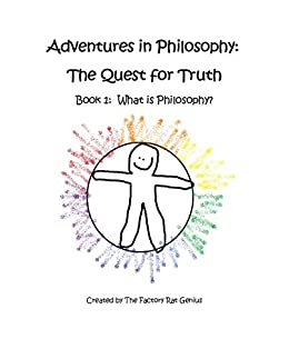 a views of philosophy as a quest for truth What thomas kuhn really thought about scientific truth by john  and tell readers how you developed your views of the  for philosophy,.