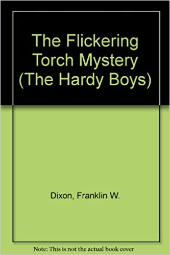 The Flickering Torch Mystery (Hardy Boys, Book 22)