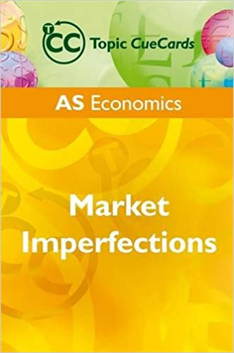 Book AS Economics: Market Imperfections Topic CueCards