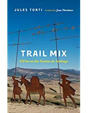 Trail Mix: 920 km on the Camino de Santiago