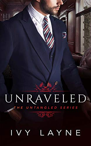 (Unraveled (The Untangled Series Book 1))