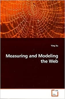 Book Measuring and Modeling the Web