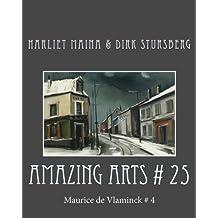 Amazing Arts # 25: Maurice de Vlaminck # 4