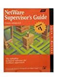 img - for Netware Supervisor's Guide: The Definitive Technical Reference for Netware Supervisors book / textbook / text book