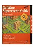 NetWare 4.1 Supervisor's Guide, John T. McCann, 1558514023