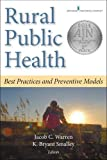 Rural Public Health: Best Practices and Preventive