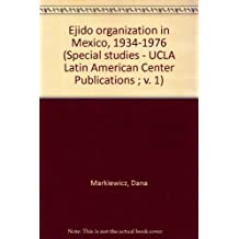 The Mexican Revolution and the Limits of Agrarian Reform, 1915-1946