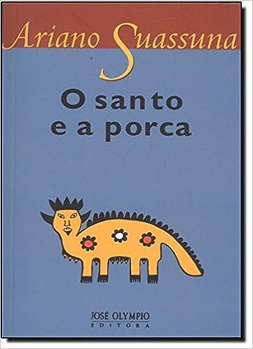 o livro o santo e a porca em pdf